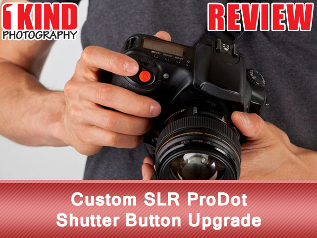 Custom SLR ProDot Shutter Button Upgrade
